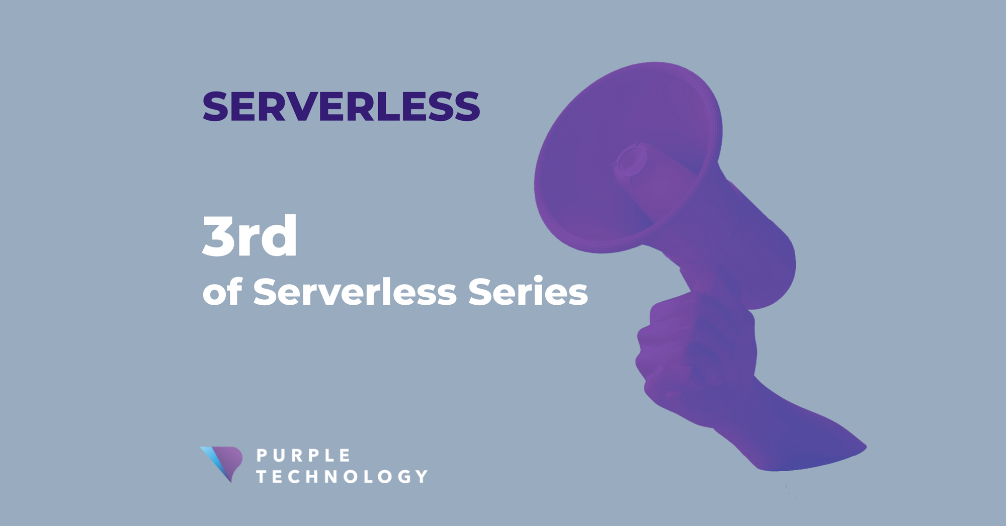 3. Overview of the basic AWS Serverless services